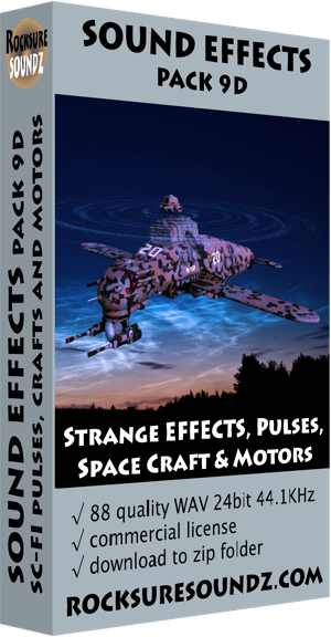 Pack 09D Sci-Fi – Strange Effects, Pulses, Space Crafts & Motors ***NEW***