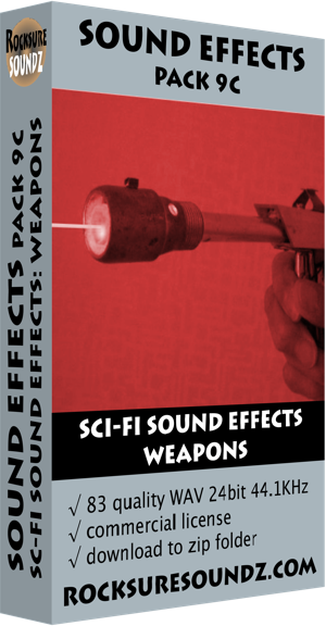 Pack 09C Sci-Fi Sound Effects: Weapons